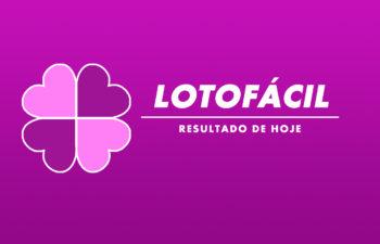 Resultado da Lotofácil de Hoje Concurso 2291 – segunda-feira (26/07)