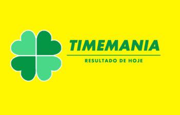 Resultado da Timemania de Hoje Concurso 1667 – sábado (24/07)